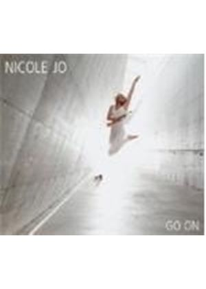 Jo Nicole - Go On (Music CD)