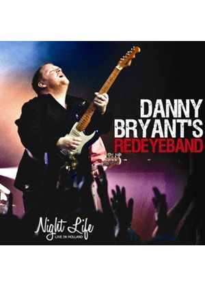 Danny Bryant - Night Life - Live In Holland (Music CD)