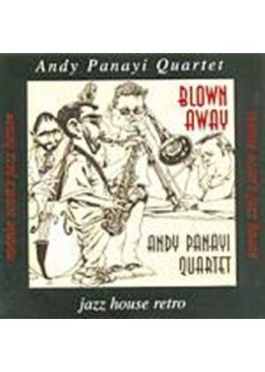 Andy Panayi Quartet - Blown Away (Music CD)
