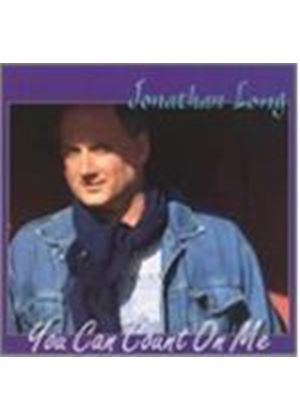 Jonathan Long - You Can Count On Me [European Import]