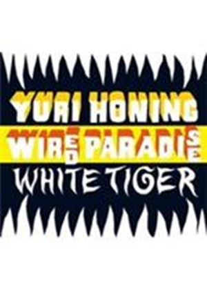 Yuri Honing's Wired Paradise - White Tiger (Music CD)