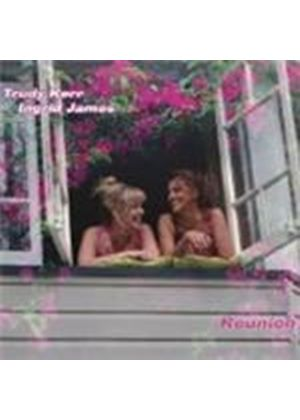 Trudy Kerr & Ingred James - Reunion (Music CD)