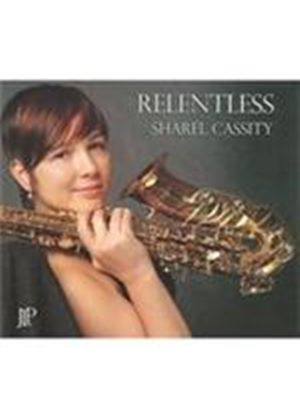 Sharel Cassity - Relentless (Music CD)