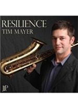 Tim Mayer - Resilience (Music CD)