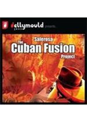 Salerosa - Cuban Fusion Project, The (Music CD)