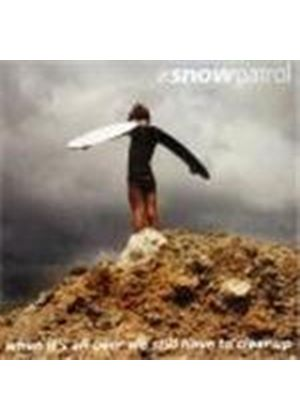 Snow Patrol - When It's All Over We Still Have To Clear Up [ECD]