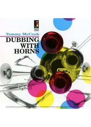 Tommy McCook - Dubbing With Horns (Music CD)