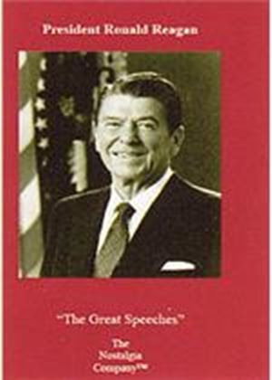 President Ronald Reagan - The Great Speeches