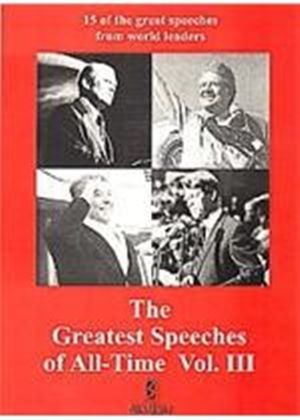 Greatest Speeches Of All Time Vol.3
