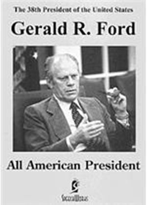 Greatest Speeches - Gerald R. Ford