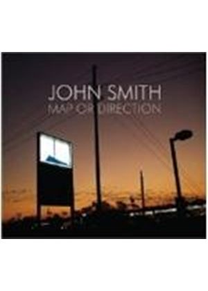 John Smith - Map Or Direction (Music CD)