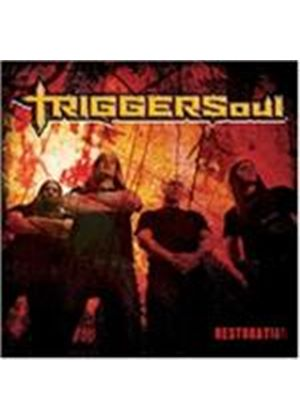 Triggersoul - Restoration (Music CD)