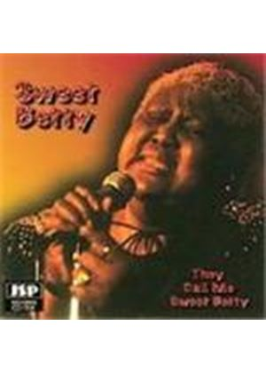 Sweet Betty - They Call Me Sweet Betty