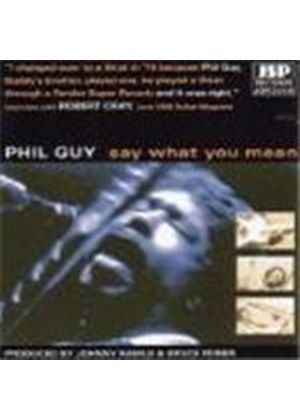 Phil Guy - Say What You Mean