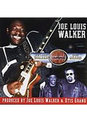 Joe Louis Walker/Otis Grand - Guitar Brothers (Music CD)