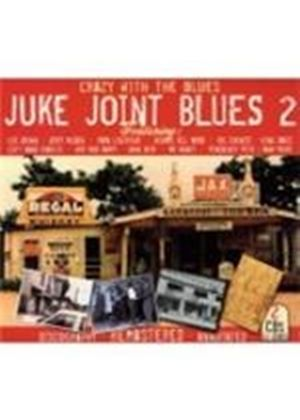 Various Artists - Juke Joint Blues Vol.2 (Crazy With The Blues) (Music CD)