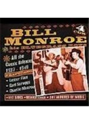 Bill Monroe & His Bluegrass Boys - All The Classic Releases 1937-1949
