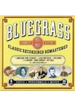 Various Artists - Bluegrass Early Cuts 1931-1953 (Classic Recordings Remastered)