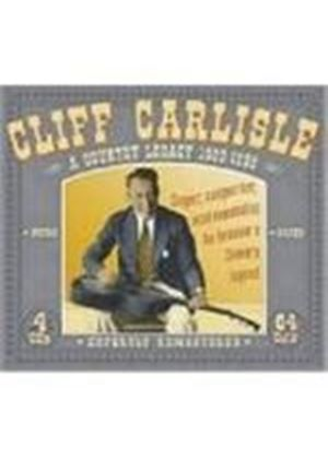 Cliff Carlisle - Country Legacy 1930-1939, A
