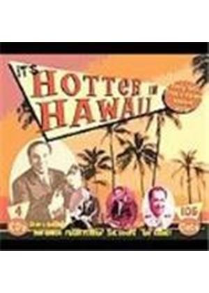 Various Artists - It's Hotter In Hawaii