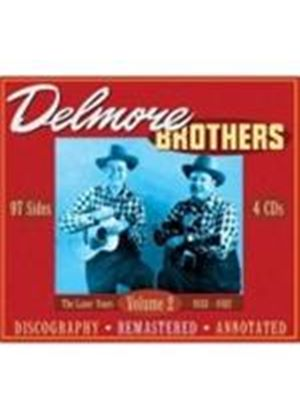 Delmore Brothers (The) - Volume 2 (The Later Years 1933-1952)