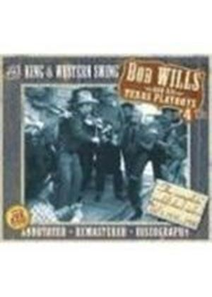 Bob Wills & His Texas Playboys - Kings Of Western Swing, The [Remastered]