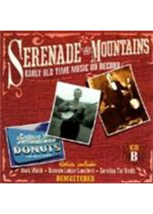 Various Artists - Serenade In The Mountains (Early Old Time Music On Record) [Remastered]