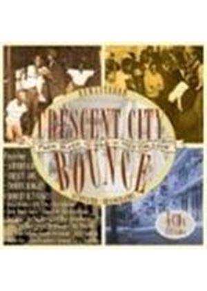 Various Artists - Crescent City Bounce (From Blues To R&B In New Orleans) [Remastered]