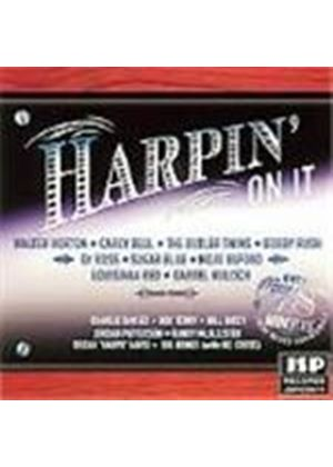 Various Artists - Harpin' On It