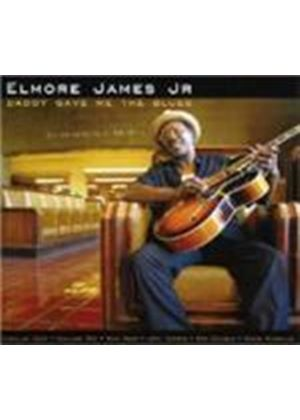 Elmore James Jr. - Daddy Gave Me The Blues