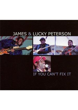 James Peterson - If You Can't Fix It (Music CD)