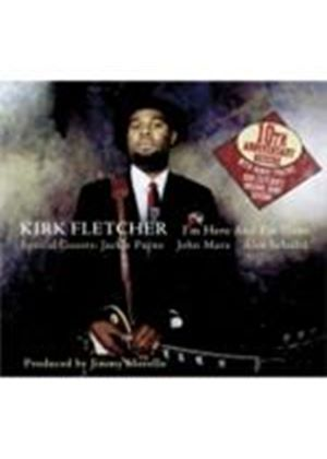 Kirk 'Eli' Fletcher - I'm Here And I'm Gone (10th Anniversary Edition) [Digipak] (Music CD)