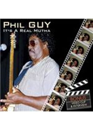 Phil Guy - It's A Real Mutha (Music CD)