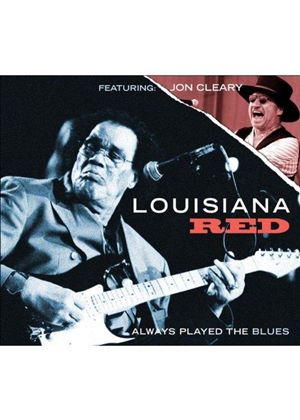 Louisiana Red - Always Played The Blues (Music CD)