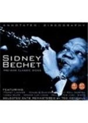 Sidney Bechet - Pre-War Classic Sides [Remastered]