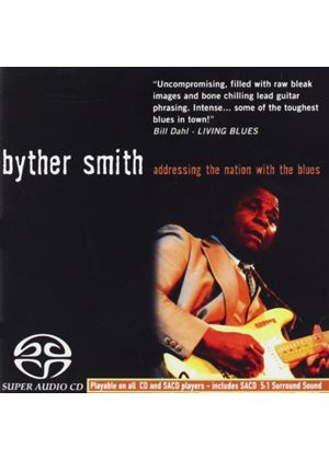 Byther Smith - Addressing The Nation With The Blues (Music CD)