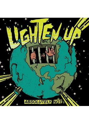 Lighten Up - Absolutely Not (Music CD)