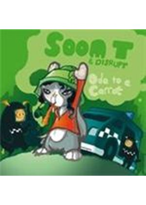 Soom T & Disrupt - Ode To A Carrot (Music CD)
