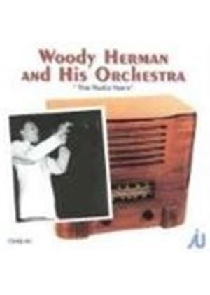 Woody Herman Orchestra (The) - Radio Years 1940-1941, The