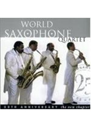 World Saxophone Quartet - 25th Anniversary (A New Chapter)