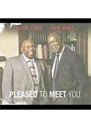 Oliver & Hank Jones - Pleased To Meet You (Music CD)