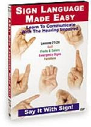 Sign Language Made Easy - Lessons 25-28