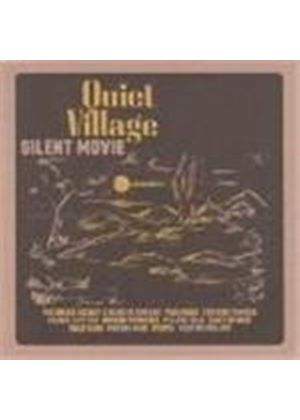 Quiet Village - Silent Movie