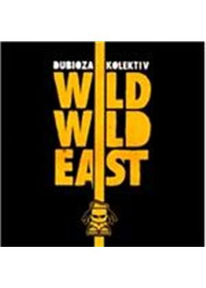 Dubioza Kolektiv - Wild Wild East (Music CD)