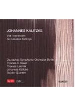 Johannes Kalitzke - Vier Totenseln, Six Covered Settings (Kalitzke) (Music CD)