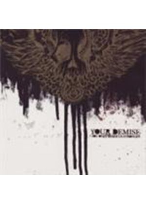 Your Demise - You Only Make Us Stronger (Music CD)