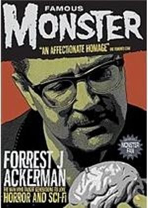 Famous Monster - Forrest J Ackerman
