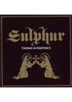 Sulphur - Thorns In Existence (Music CD)