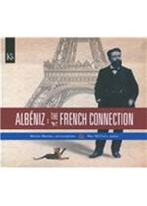 Albéniz: The French Connection (Music CD)