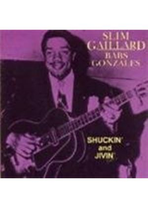 Slim Gaillard/Babs Gonzales - Shuckin And Jivin (Music CD)